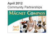 April 2012, Community Partnerships Magnet Compass Issue